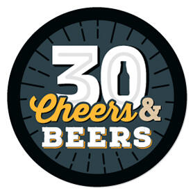 Cheers and Beers to 30 Years - Birthday Party Theme
